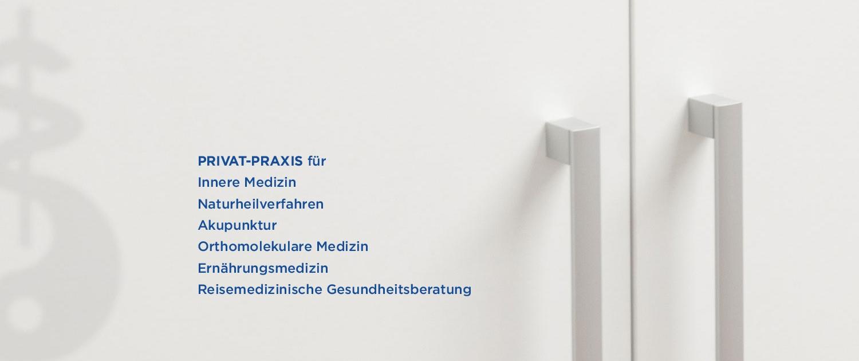 PRIVAT-PRAXIS für Innere Medizin, Naturheilverfahren, Akupunktur, Orthomolekulare Medizin, Ernährungsmedizin, Reisemedizinische Gesundheitsberatung
